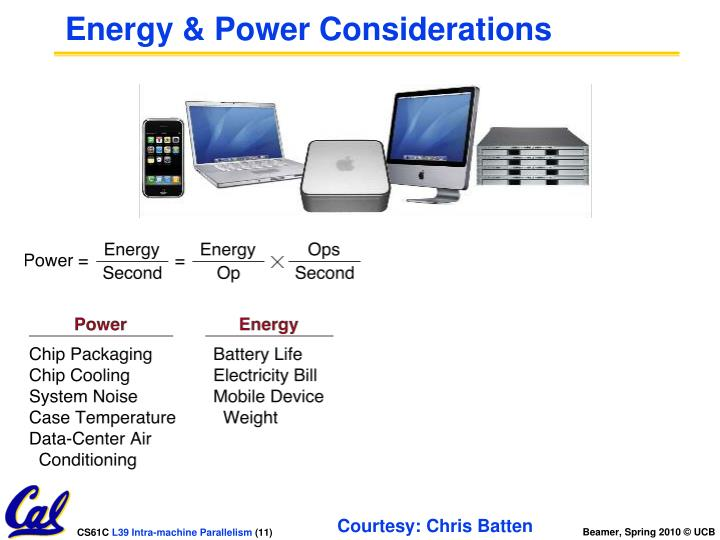 Energy & Power Considerations