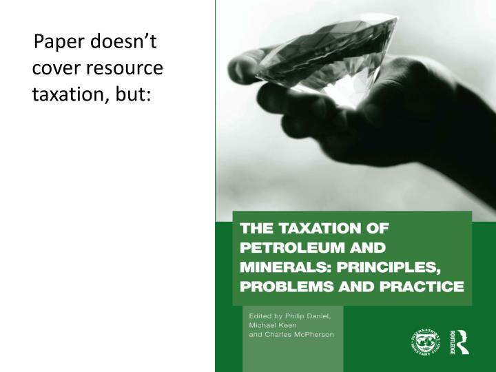 Paper doesn't cover resource taxation, but: