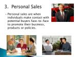 3 personal sales