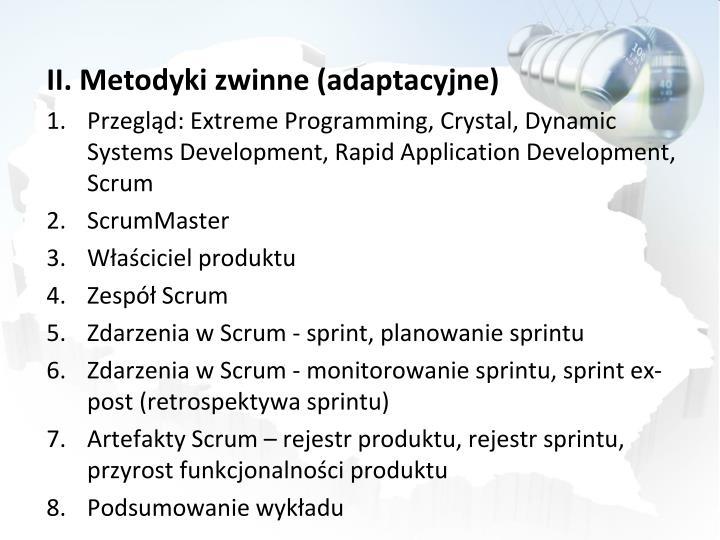 II. Metodyki zwinne (adaptacyjne)