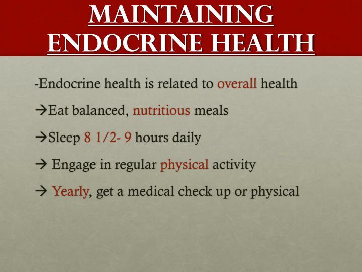 Maintaining endocrine health