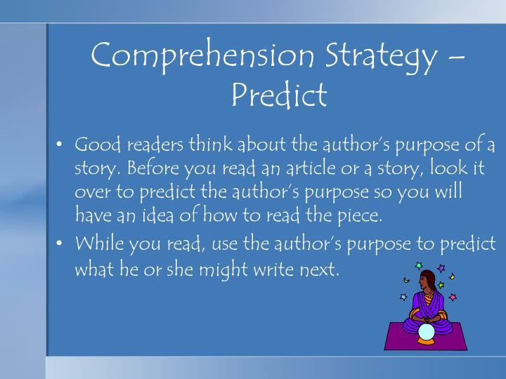 Comprehension Strategy –