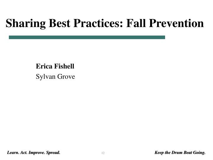 Sharing Best Practices: Fall Prevention