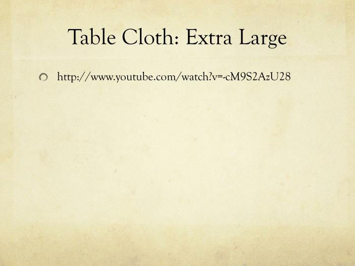 Table Cloth: Extra Large