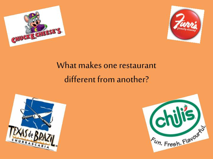 what makes one restaurant different from another n.