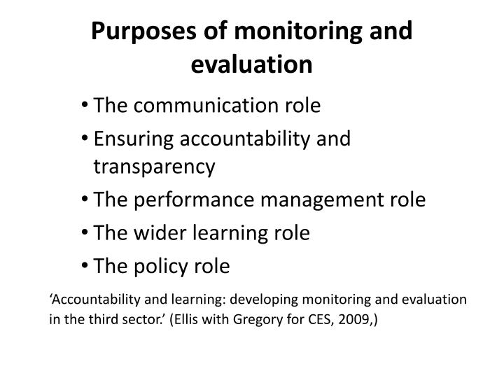 Purposes of monitoring and evaluation