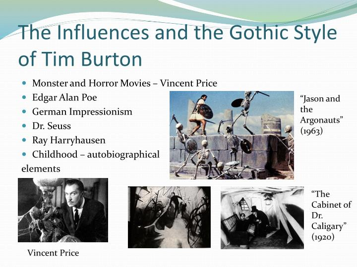 The influences and the gothic style of tim burton