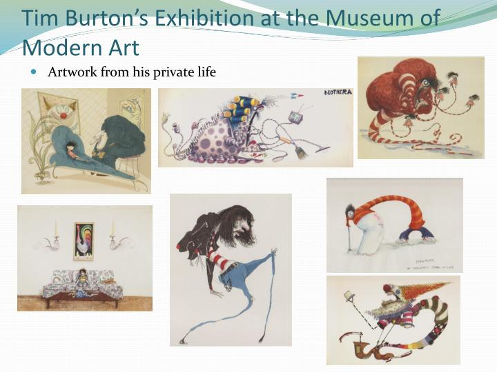 Tim Burton's Exhibition at the Museum of Modern Art