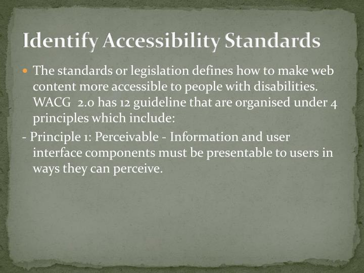Identify accessibility standards
