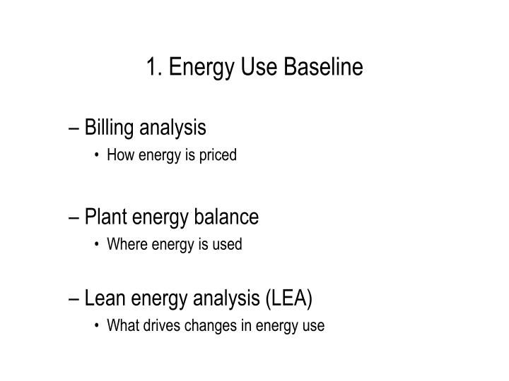 1 energy use baseline
