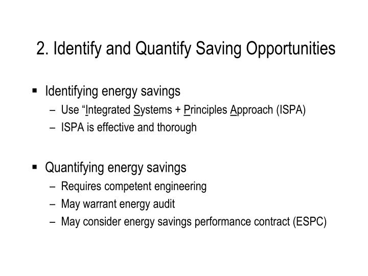 2. Identify and Quantify Saving Opportunities