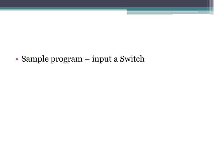 Sample program – input a