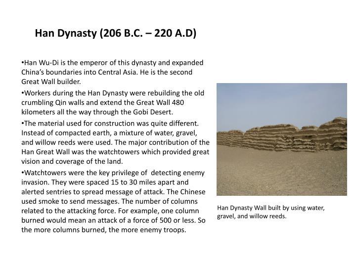 Han Dynasty (206 B.C. – 220 A.D)