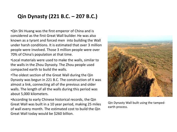 Qin Dynasty (221 B.C. – 207 B.C.)
