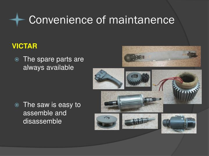 Convenience of maintanence