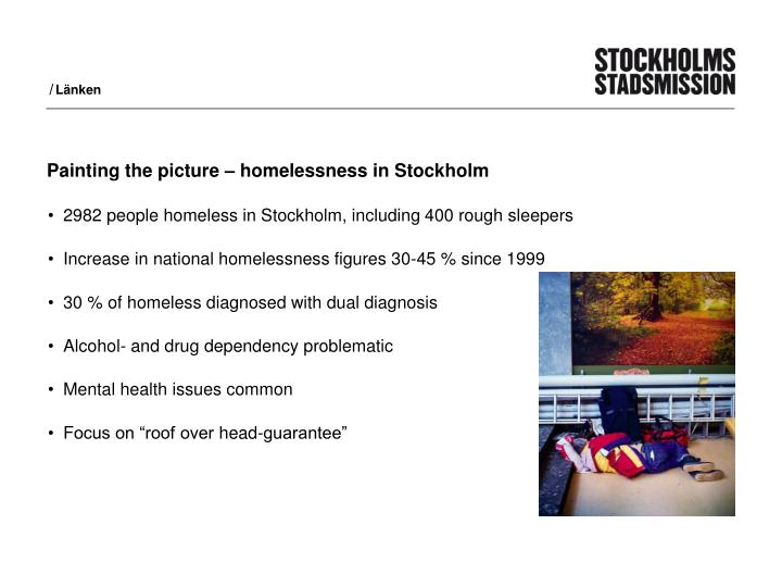 Painting the picture homelessness in stockholm