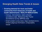emerging health data trends issues1