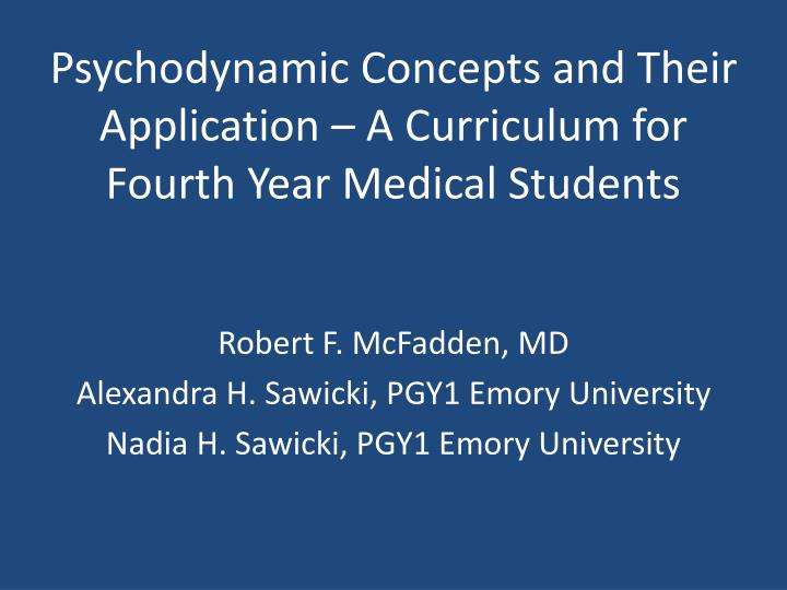 psychodynamic concepts and their application a curriculum for fourth year medical students