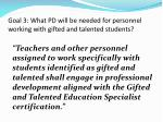 goal 3 what pd will be needed for personnel working with gifted and talented students