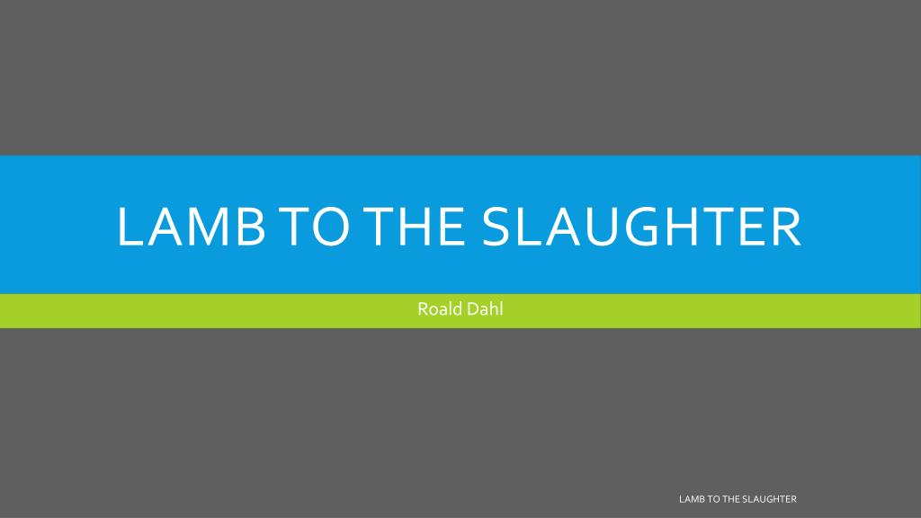 lamb to the slaughter protagonist