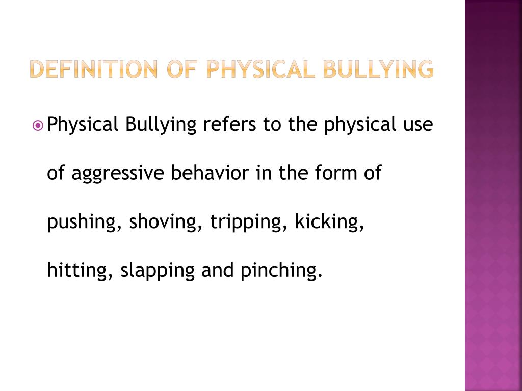 ppt - definition of physical bullying powerpoint presentation - id