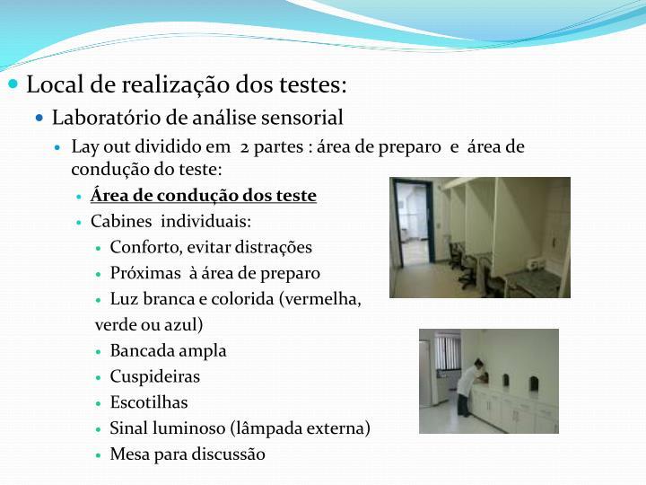 Local de realização dos testes: