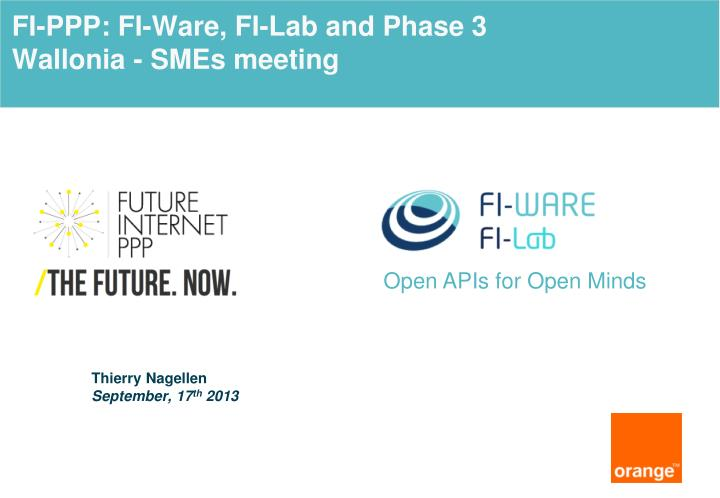 fi ppp fi ware fi lab and phase 3 wallonia smes meeting