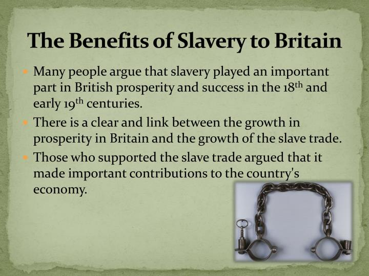 The Benefits of Slavery to Britain