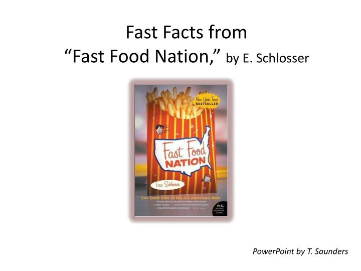 fast facts from fast food nation by e schlosser n.