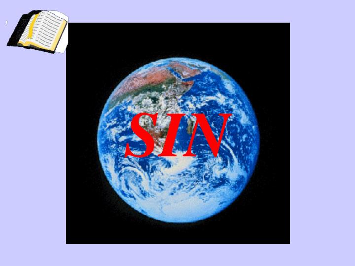 Sin changed the world