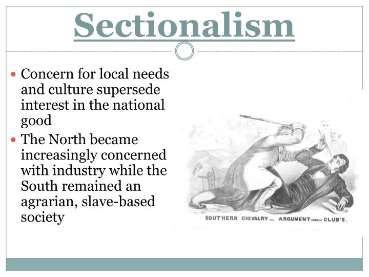 slavery and sectionalism in america