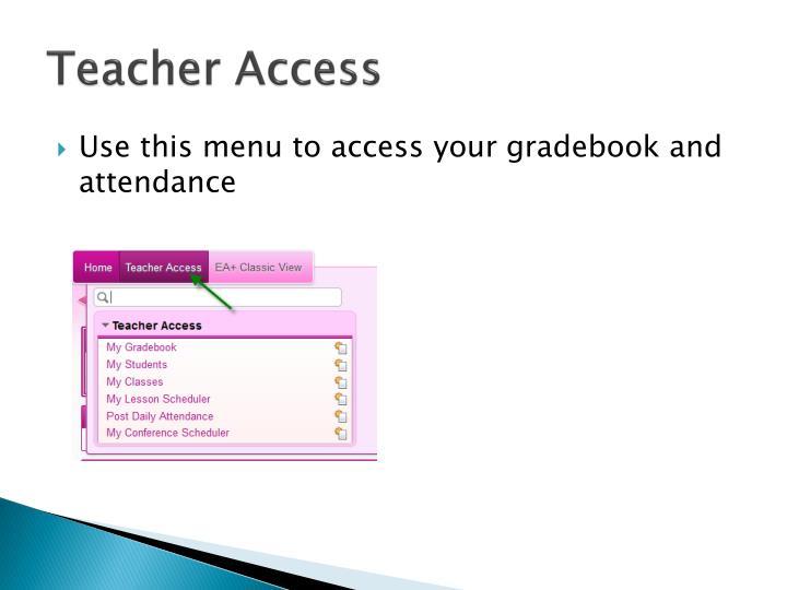 Teacher access