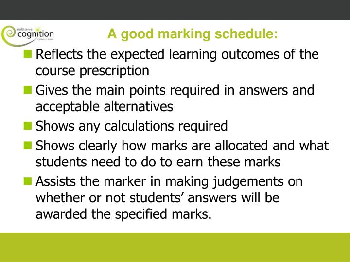 A good marking schedule: