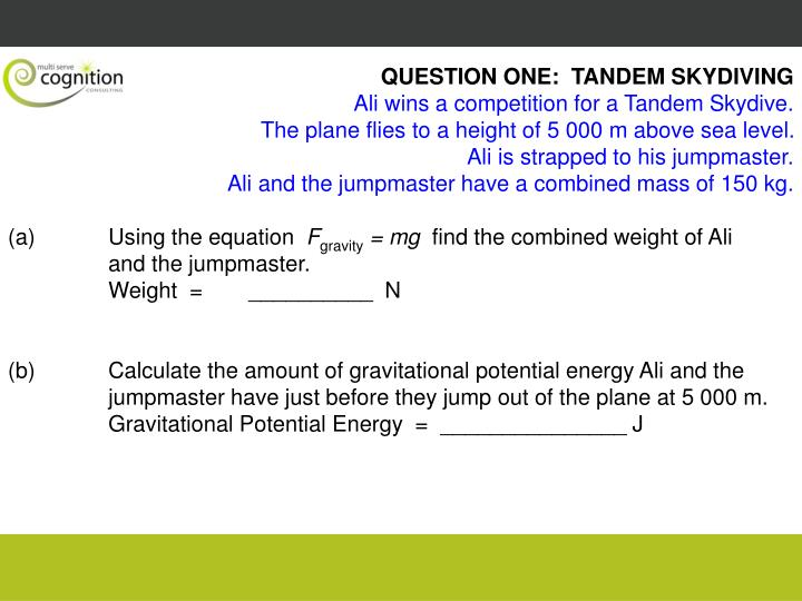 QUESTION ONE:  TANDEM SKYDIVING