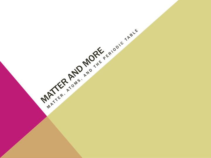 matter and more n.