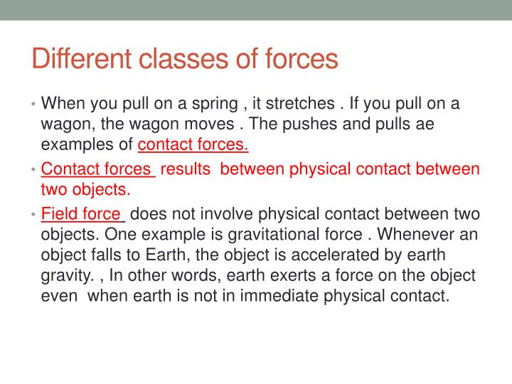 Different classes of forces