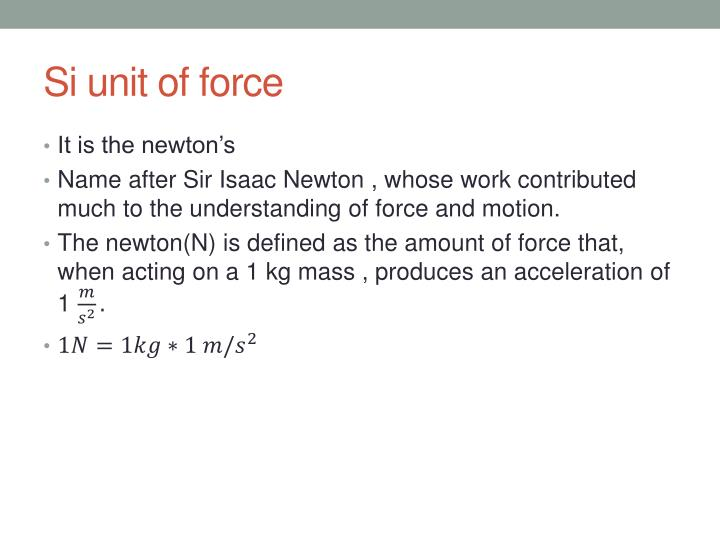 Si unit of force
