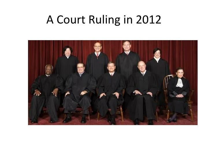 A Court Ruling in 2012