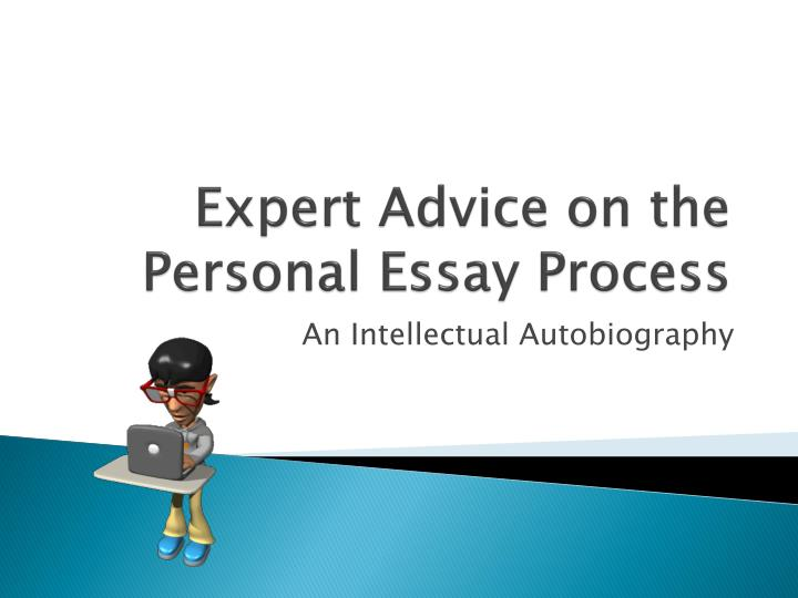 expert advice on the personal essay process