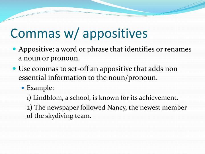 Commas w/ appositives
