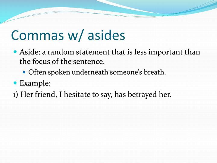 Commas w/ asides
