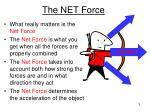 the net force