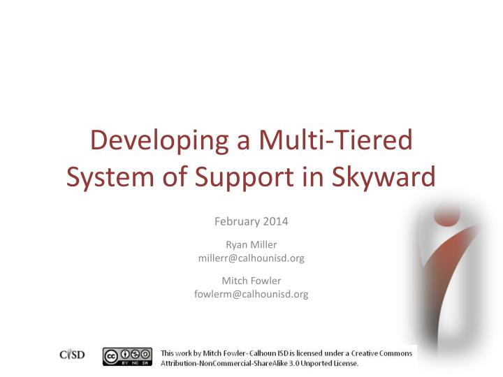 developing a multi tiered system of support in skyward