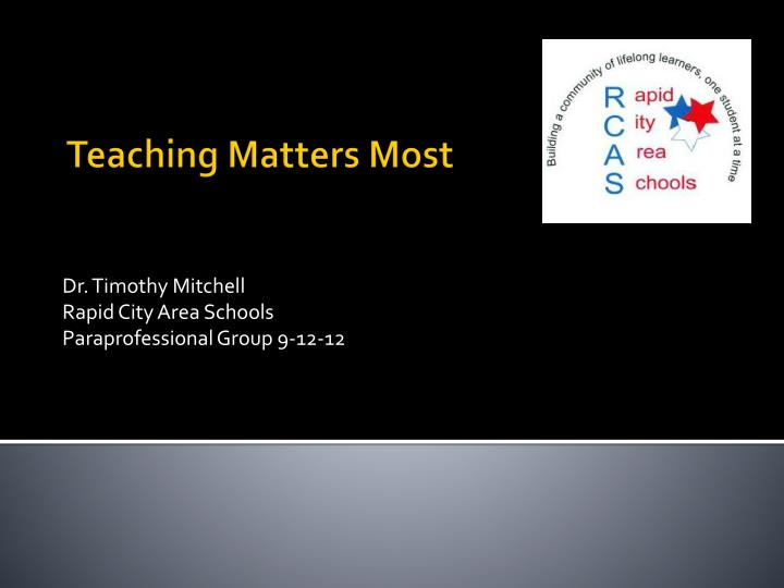 dr timothy mitchell rapid city area schools paraprofessional group 9 12 12 n.