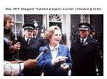 may 1979 margaret thatcher prepares to enter 10 downing street