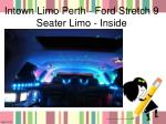 intown limo perth ford stretch 9 seater limo inside
