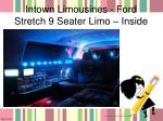intown limousines ford stretch 9 seater limo inside