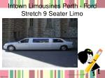 intown limousines perth ford stretch 9 seater limo
