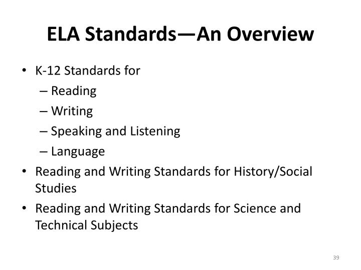 ELA Standards—An Overview