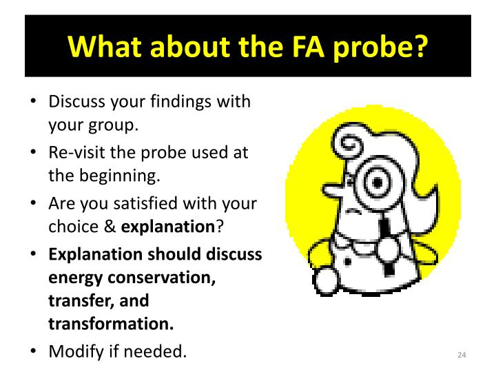 What about the FA probe?